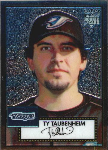 Photo of 2006 Topps 52 Chrome #24 Ty Taubenheim