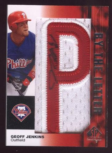Photo of 2008 SP Authentic By The Letter Signatures #GJ Geoff Jenkins/1200 */Spells Geoff Jenkins and Philade