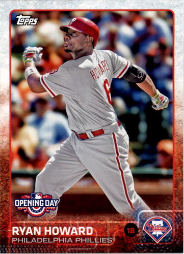 Photo of 2015 Topps Opening Day #148 Ryan Howard
