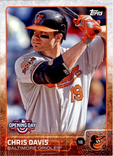 Photo of 2015 Topps Opening Day #162 Chris Davis