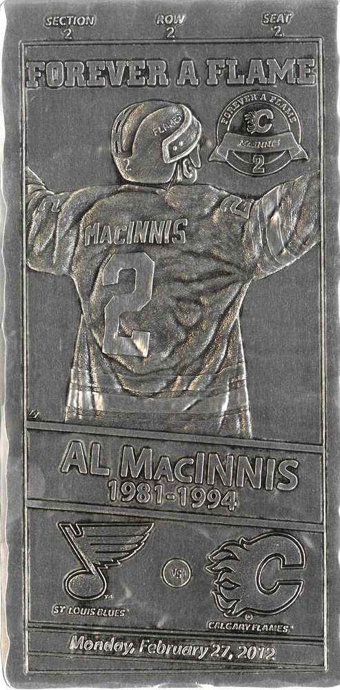 Al Macinnis - Aluminum Metal Ticket Calgary Flames Tribute