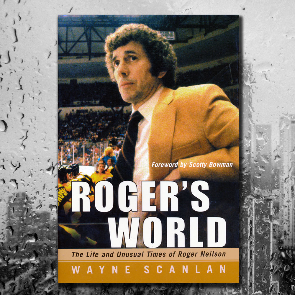 Roger Neilson ROGER'S WORLD The Life & Unusual Times of Roger Neilson Hardcover Book