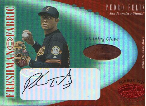 Photo of 2001 Leaf Certified Materials Mirror Red #113 Pedro Feliz FF Fld Glv AU