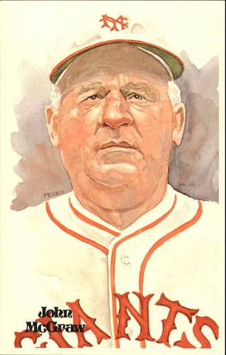 Photo of 1980-02 Perez-Steele Hall of Fame Postcards #10 John McGraw -- HOF Class of 1937