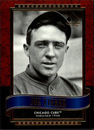 Photo of 2003 SP Legendary Cuts #66 Joe Tinker -- Hall of Fame Class of 1946