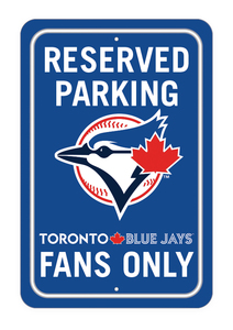 Toronto Blue Jays Reserved Parking Sign