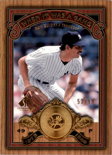 Photo of 2006 SP Legendary Cuts When It Was A Game Gold #GU Ron Guidry