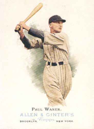 Photo of 2006 Topps Allen and Ginter #272 Paul Waner -- Hall of Fame Class of 1952