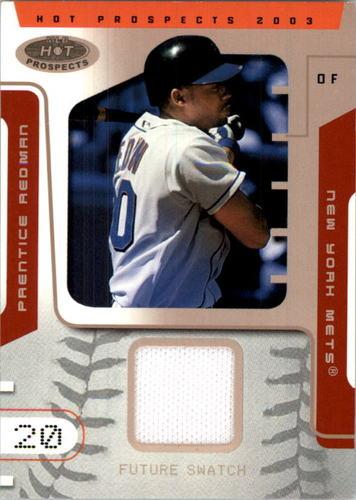 Photo of 2003 Hot Prospects #122 Prentice Redman Pants RC