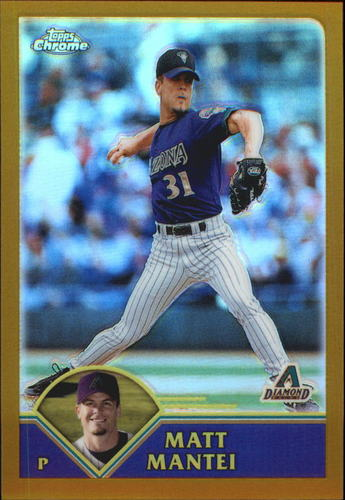 Photo of 2003 Topps Chrome Gold Refractors #351 Matt Mantei