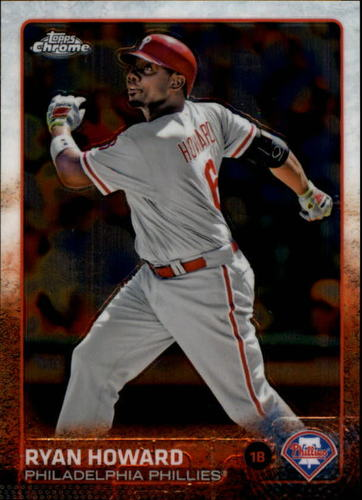 Photo of 2015 Topps Chrome #94 Ryan Howard