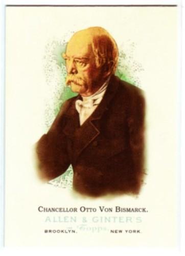 Photo of 2006 Topps Allen and Ginter #333 Chancellor Otto Von Bismarck