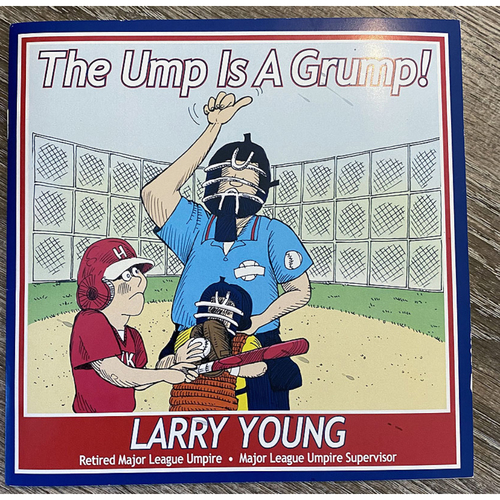 Photo of UMPS CARE AUCTION: The Ump Is A Grump Book Autographed By Larry Young
