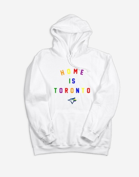 Toronto Blue Jays Home Is Toronto Pride Hoodie by Peace Collective