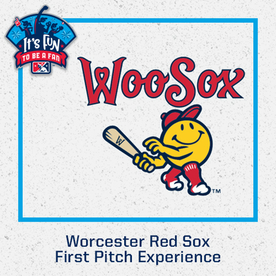 2021 Worcester Red Sox First Pitch Experience