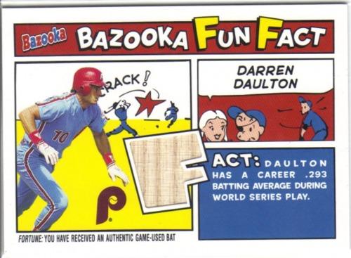 Photo of 2005 Bazooka Fun Facts Relics #DD Darren Daulton Bat D