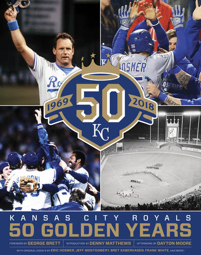 PRESALE: Kansas City Royals 50 Seasons Book - Ships Mid-December