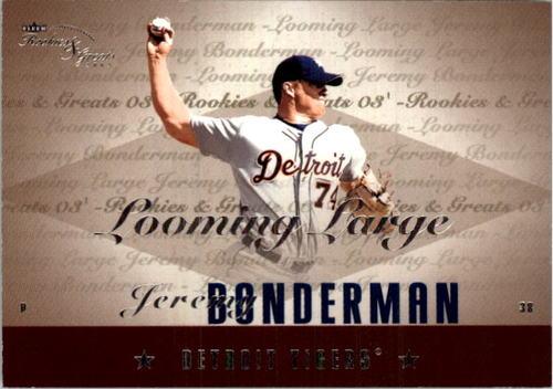 Photo of 2003 Fleer Rookies and Greats Looming Large Uncommon #JB Jeremy Bonderman