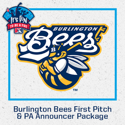 Burlington Bees First Pitch & PA Announcer Package