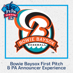 Photo of Bowie Baysox First Pitch & PA Announcer Experience