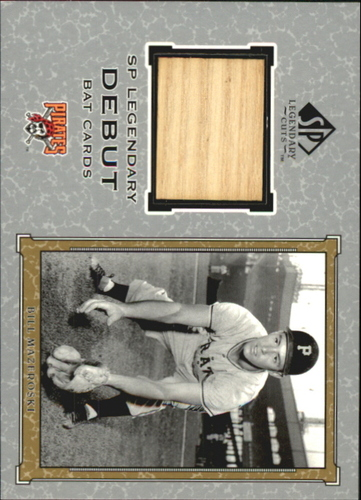 Photo of 2001 SP Legendary Cuts Debut Game Bat #DBM Bill Mazeroski