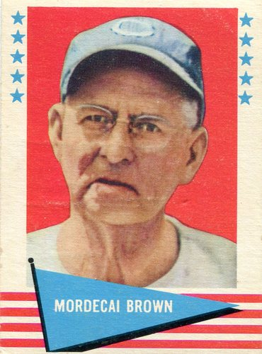 Photo of 1961 Fleer #11 Mordecai Brown Hall of Fame Class of 1949 (writing on back)