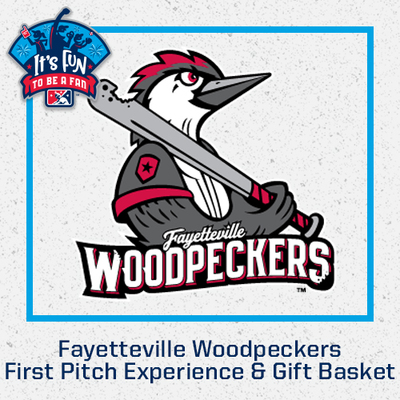 Fayetteville Woodpeckers First Pitch Experience & Gift Basket
