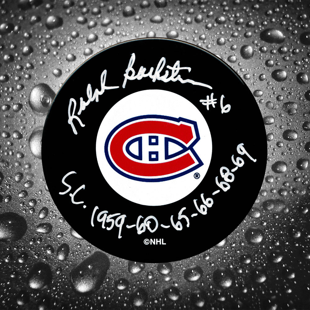 Ralph Backstrom Montreal Canadiens Autographed Puck w/ Stanley Cup Years Inscription