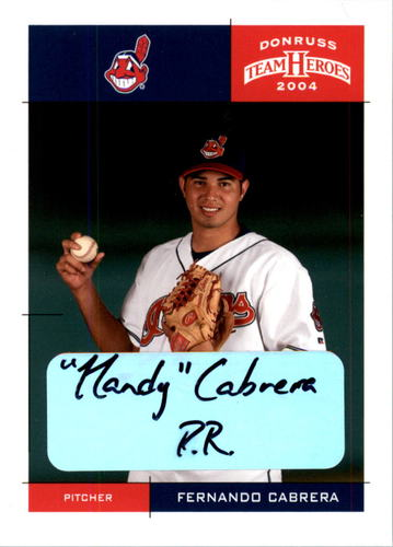 Photo of 2004 Donruss Team Heroes Autographs #116 Fernando Cabrera