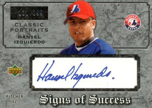 Photo of 2003 Upper Deck Classic Portraits Signs of Success #HI Hansel Izquierdo/299