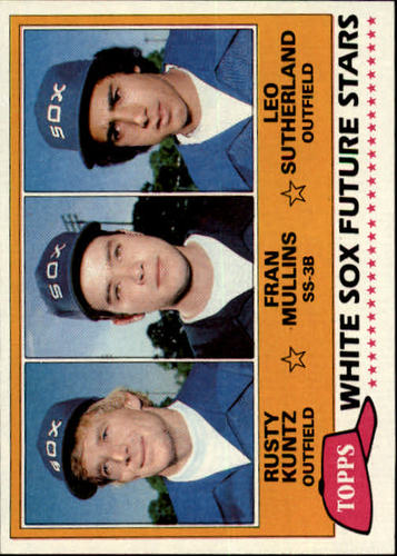 Photo of 1981 Topps #112 Rusty Kuntz RC/Fran Mullins RC/Leo Sutherland RC