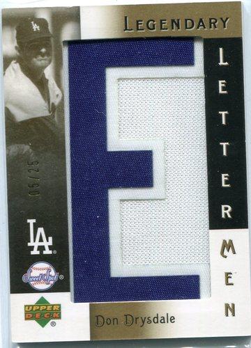 Photo of 2007 Sweet Spot Classic Legendary Lettermen #LL10E Don Drysdale E05/25 -- Hall of Famer