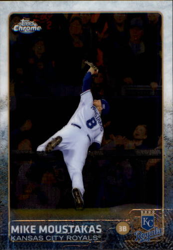 Photo of 2015 Topps Chrome #164 Mike Moustakas
