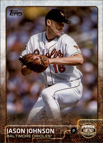 Photo of 2015 Topps Update Pride and Perseverance #PP5 Jason Johnson