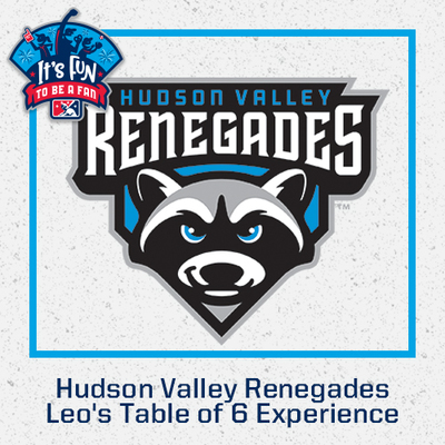 Hudson Valley Renegades Leo's Table of 6 Experience