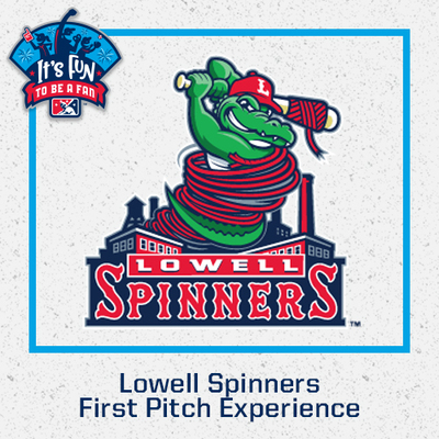 Lowell Spinners First Pitch Experience