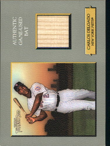 Photo of 2006 Topps Turkey Red Relics #CD Carlos Delgado Bat A