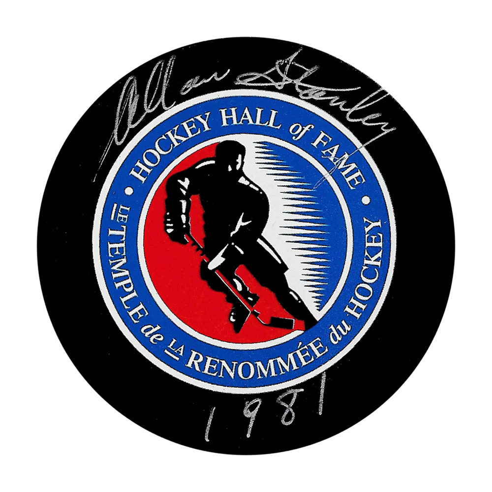 Allan Stanley Autographed Hockey Hall of Fame Puck w/HOF Inscription