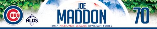 Joe Maddon Game-Used Locker Nameplate -- NLDS Game 3 -- Nationals vs. Cubs -- 10/9/17