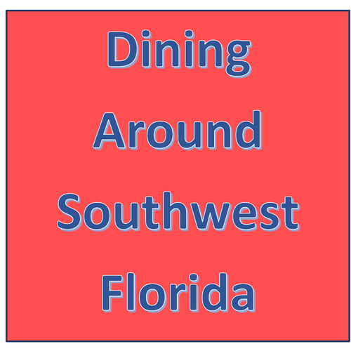 Dining Around Southwest Florida