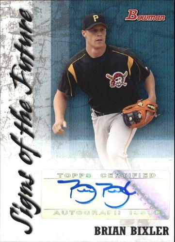 Photo of 2007 Bowman Signs of the Future #BB Brian Bixler