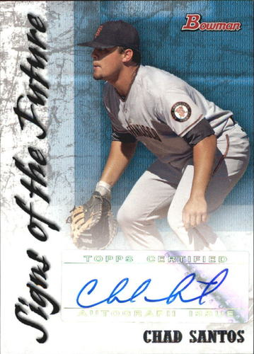 Photo of 2007 Bowman Signs of the Future #CS Chad Santos