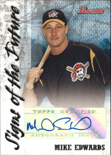 Photo of 2007 Bowman Signs of the Future #ME Mike Edwards