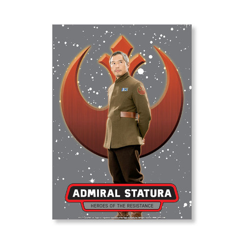 Admiral Statura 2016 Star Wars The Force Awakens Chrome Metal Poster - # to 99