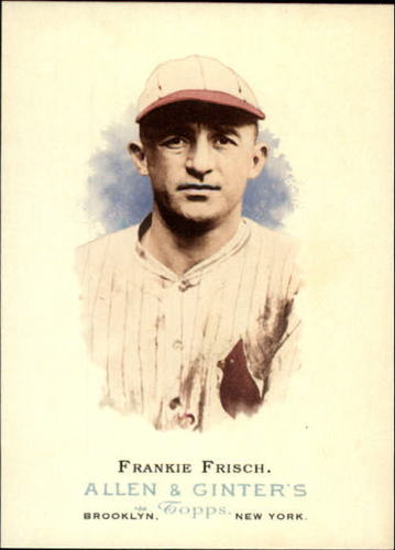Photo of 2006 Topps Allen and Ginter #273 Frankie Frisch-- Hall of Fame Class of 1947