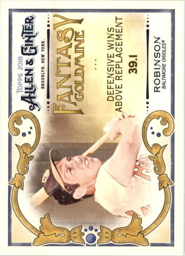 Photo of 2018 Topps Allen and Ginter Fantasy Goldmine #FG41 Brooks Robinson