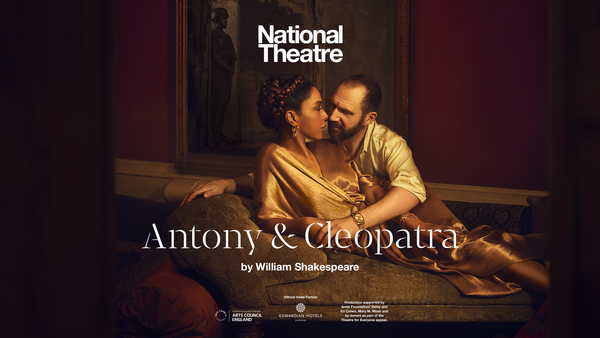Clickable image to visit Four Tickets to Antony and Cleopatra plus Dinner and Live Q&A with the Cast and Crew