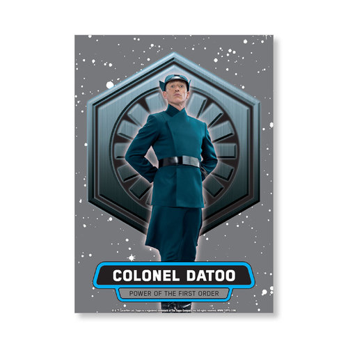 Colonel Datoo 2016 Star Wars The Force Awakens Chrome Metal Poster - # to 99