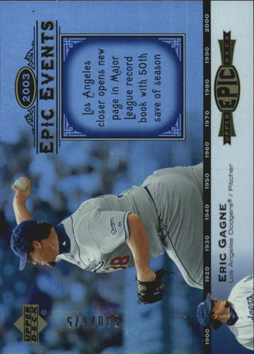 Photo of 2006 Upper Deck Epic Events #EE48 Eric Gagne /675