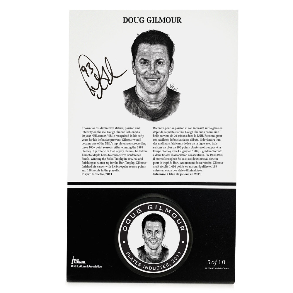 Doug Gilmour Autographed Legends Line Honoured Member Puck Stand - Limited Edition 5/10